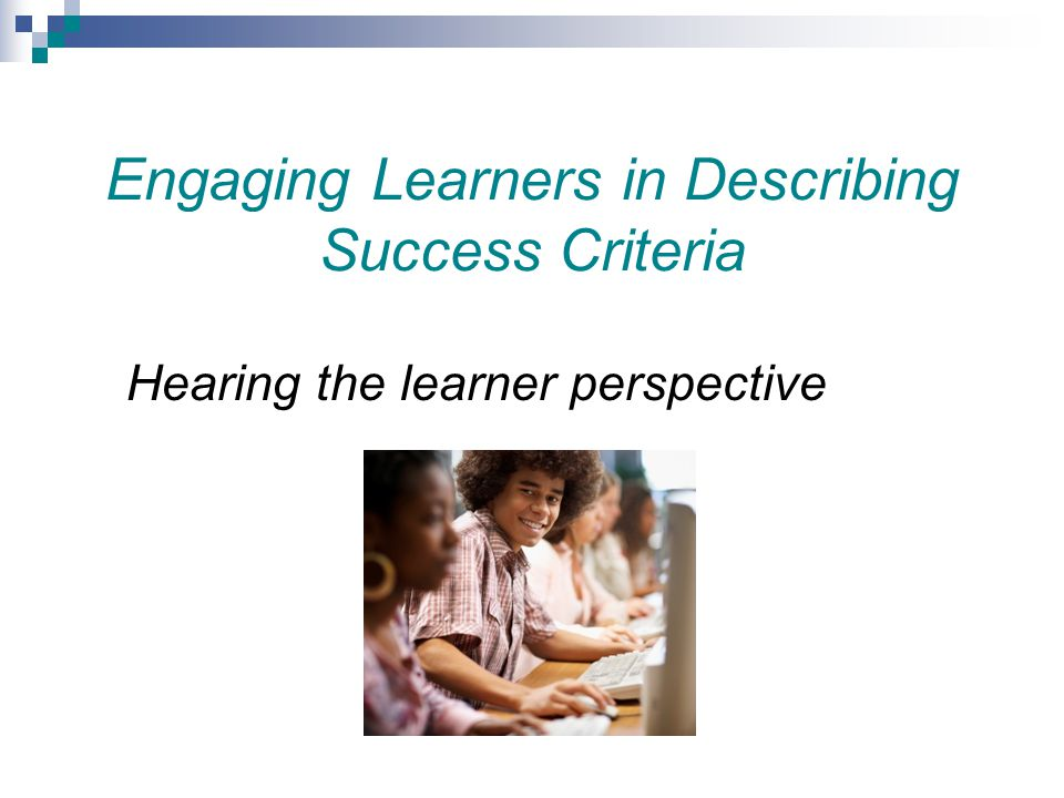 Engaging Learners in Describing Success Criteria