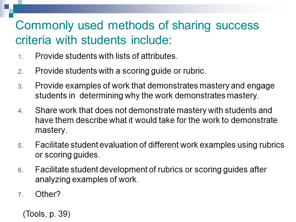 Commonly used methods of sharing success criteria with students include: