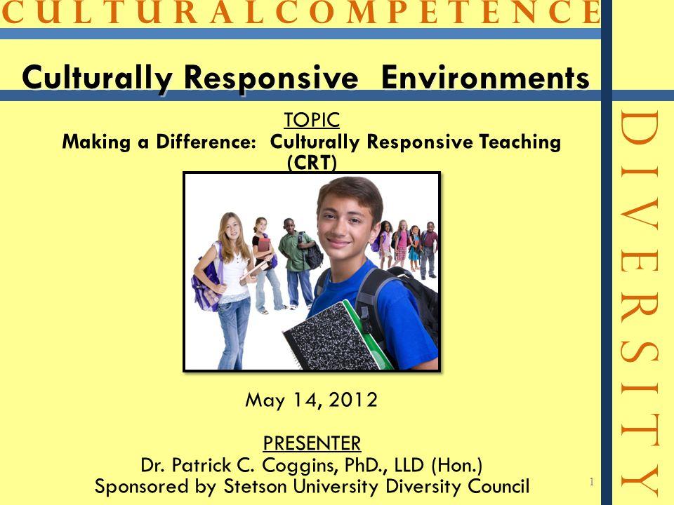 Culturally Responsive Environments