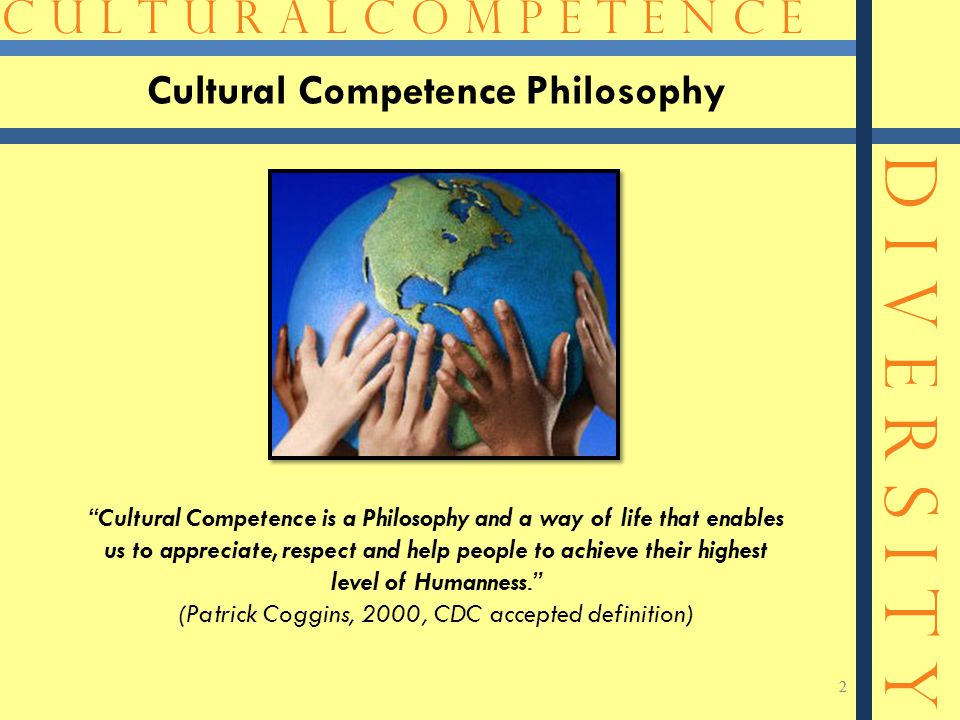 Cultural Competence Philosophy