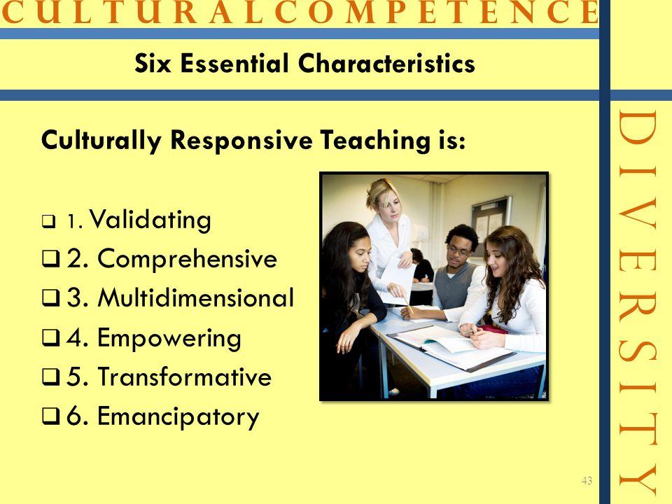 Six Essential Characteristics