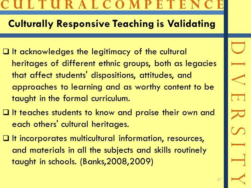 Culturally Responsive Teaching is Validating