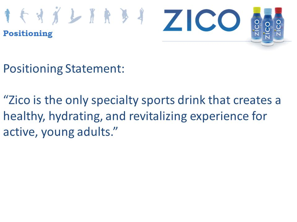 Positioning Statement: