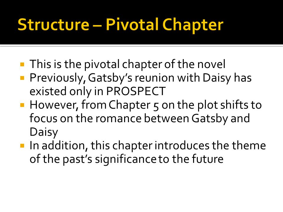 Structure – Pivotal Chapter