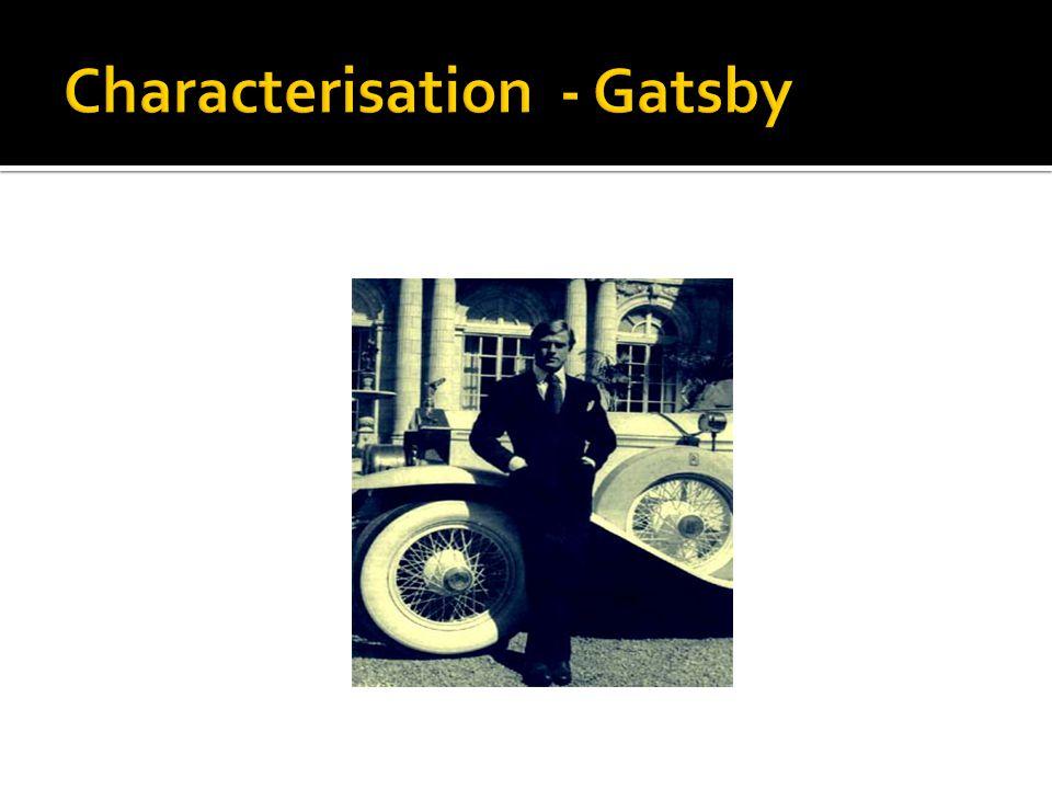 Characterisation - Gatsby