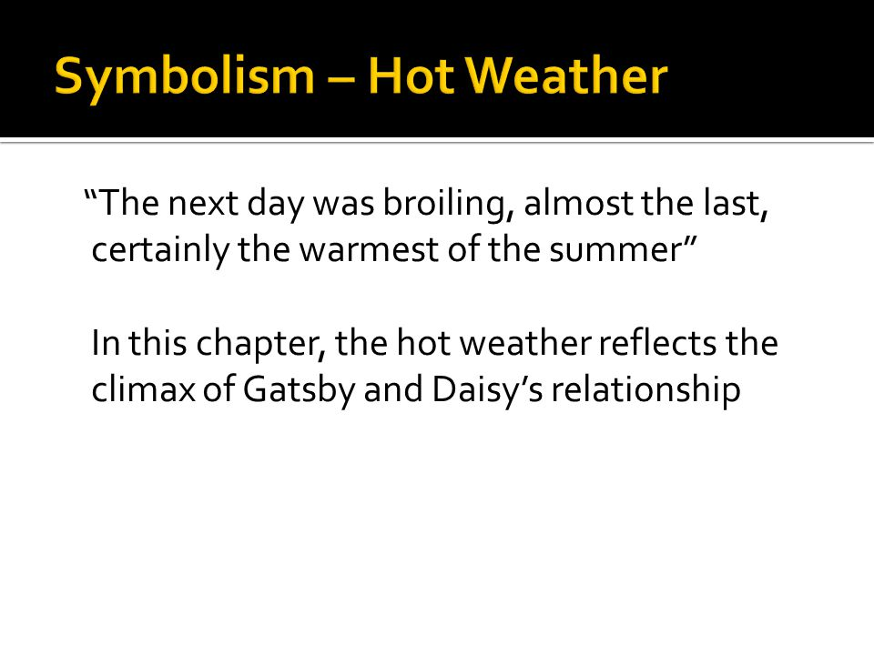 Symbolism – Hot Weather