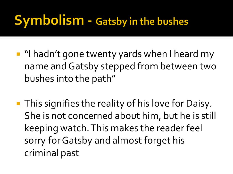 Symbolism - Gatsby in the bushes