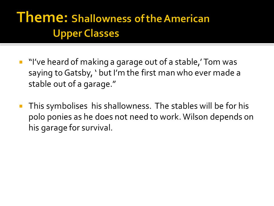 Theme: Shallowness of the American Upper Classes