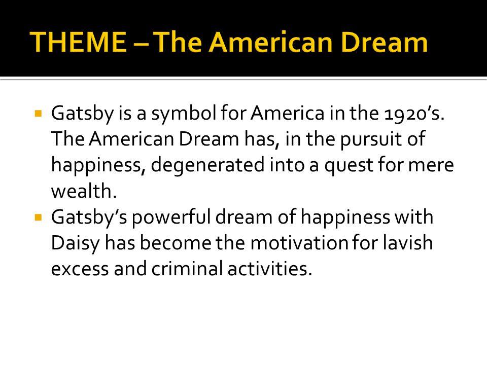 THEME – The American Dream