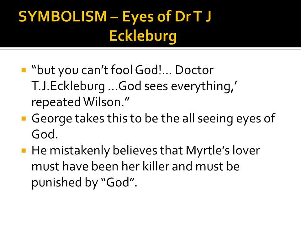 SYMBOLISM – Eyes of Dr T J Eckleburg