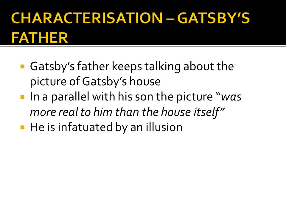 CHARACTERISATION – GATSBY'S FATHER