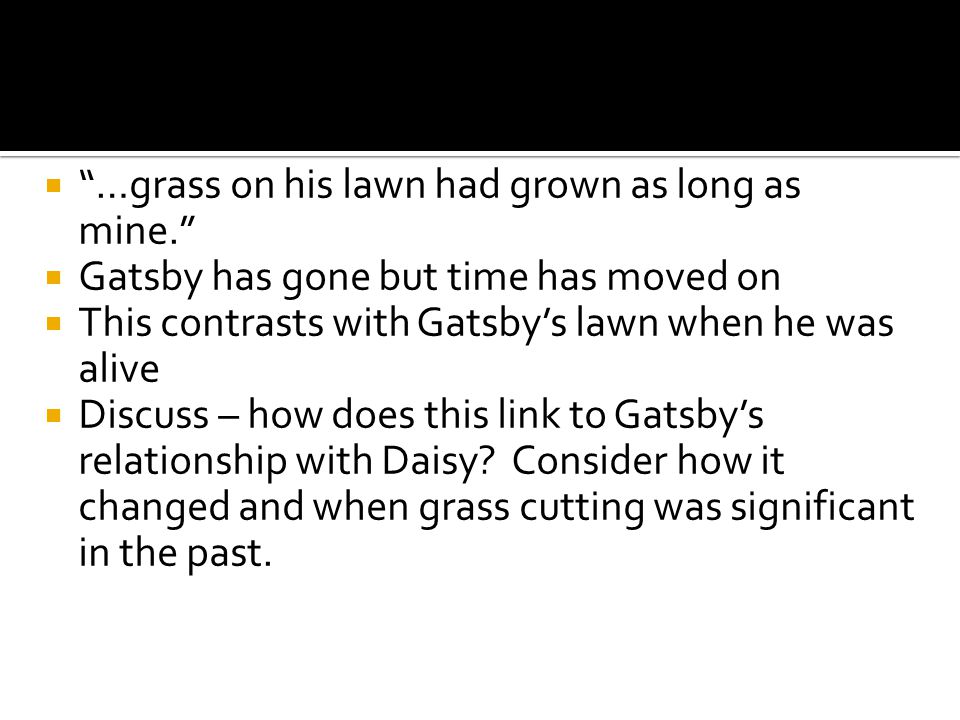 …grass on his lawn had grown as long as mine.