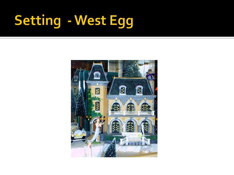 Setting - West Egg