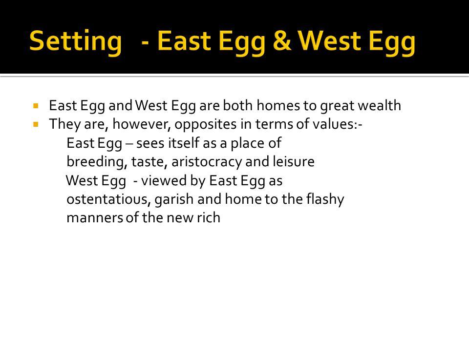 Setting - East Egg & West Egg