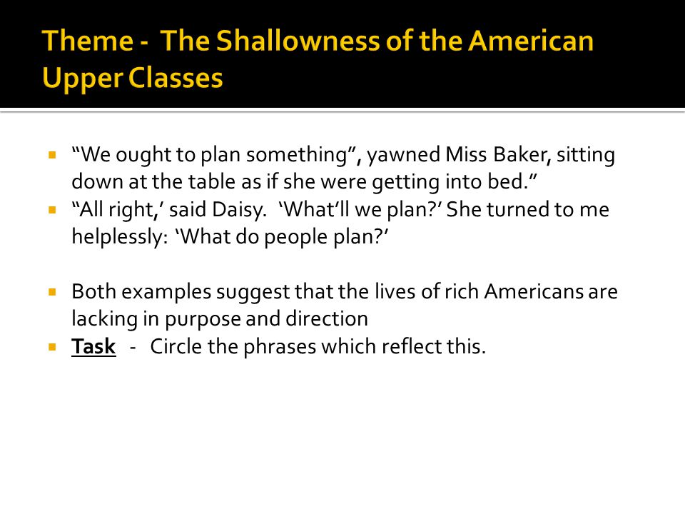 Theme - The Shallowness of the American Upper Classes