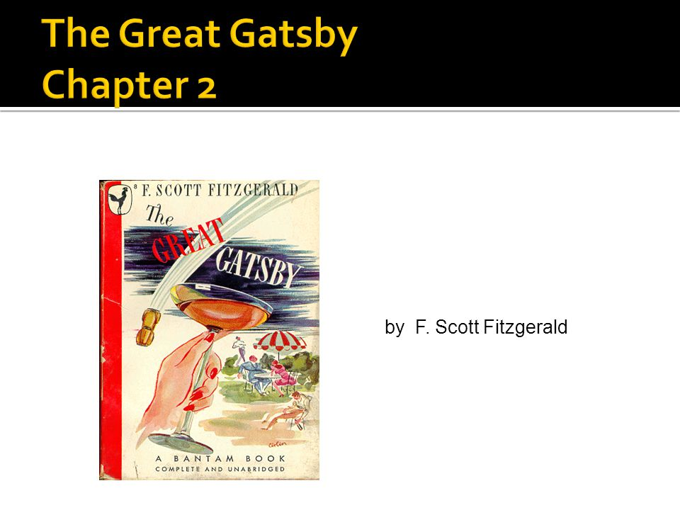 The Great Gatsby Chapter 2