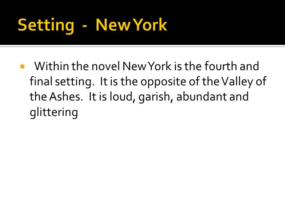 Setting - New York