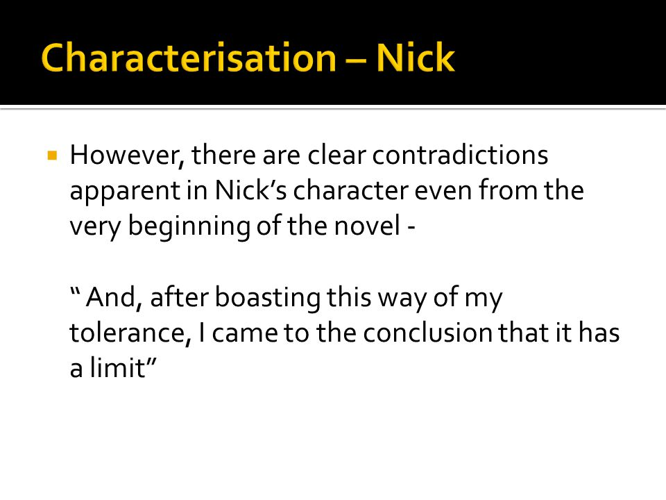 Characterisation – Nick
