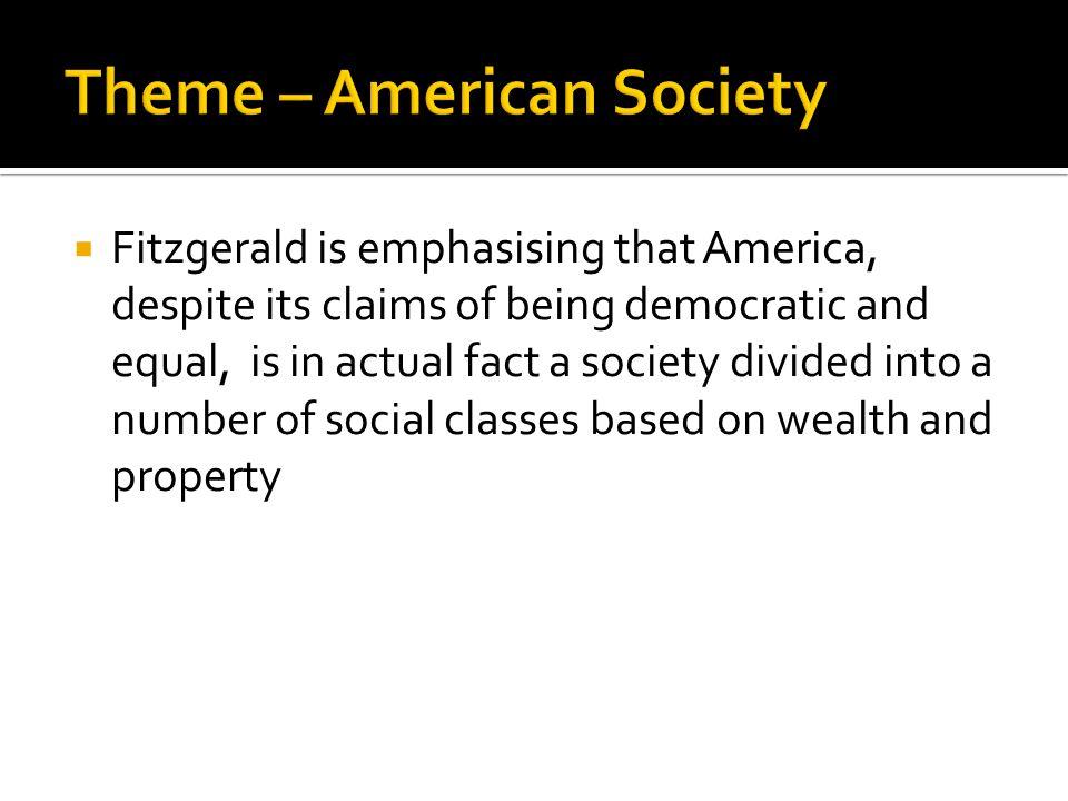 Theme – American Society