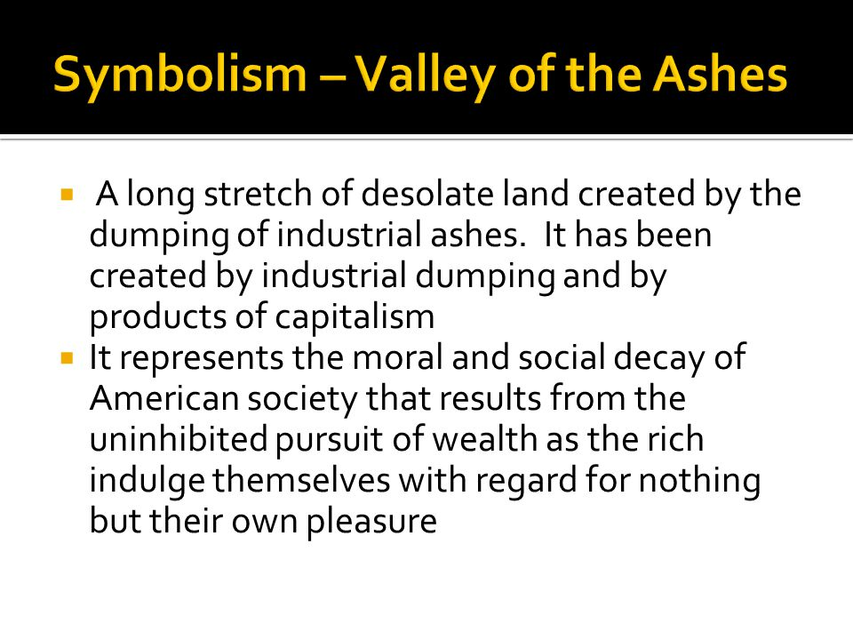 Symbolism – Valley of the Ashes