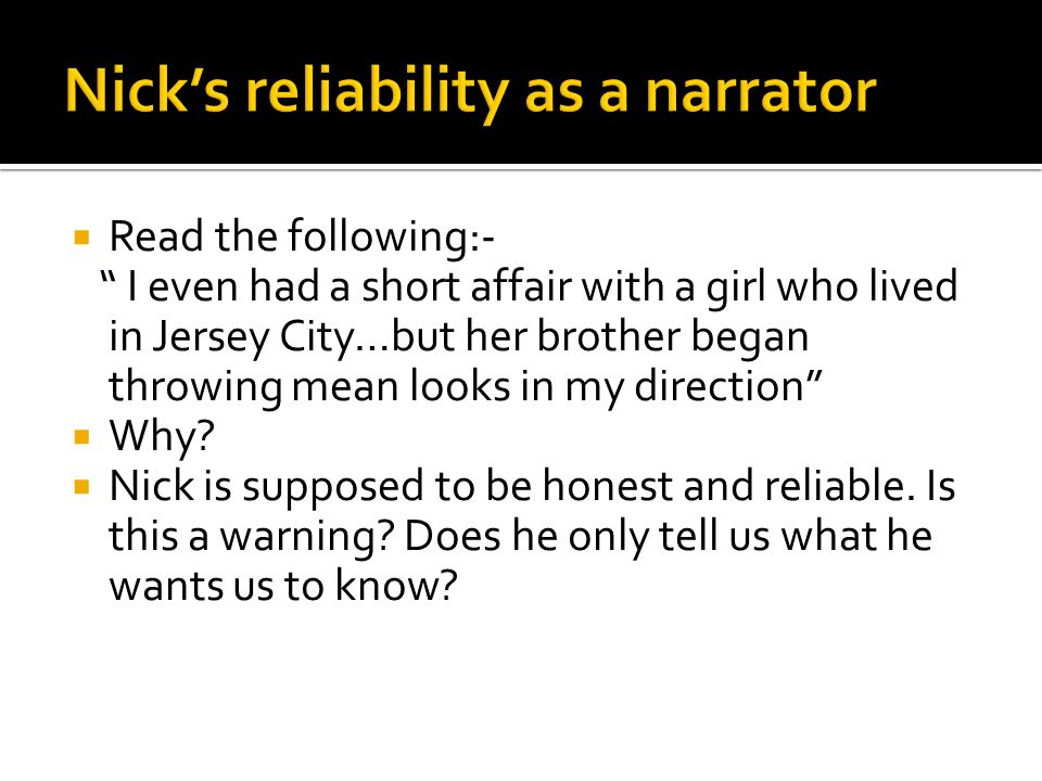 Nick's reliability as a narrator