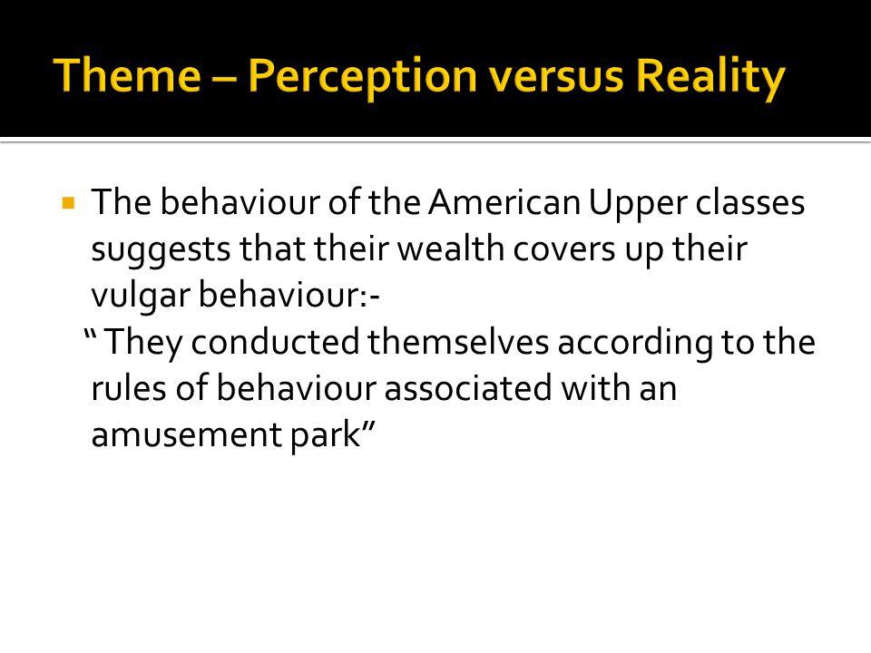 Theme – Perception versus Reality
