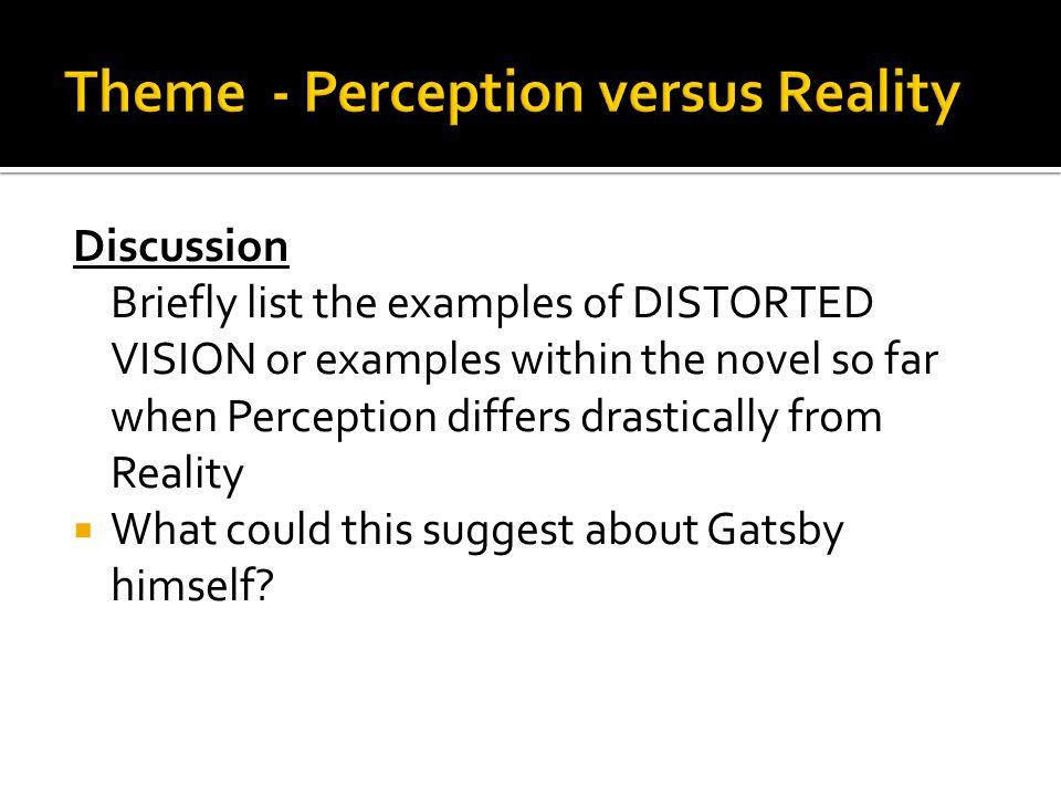 Theme - Perception versus Reality