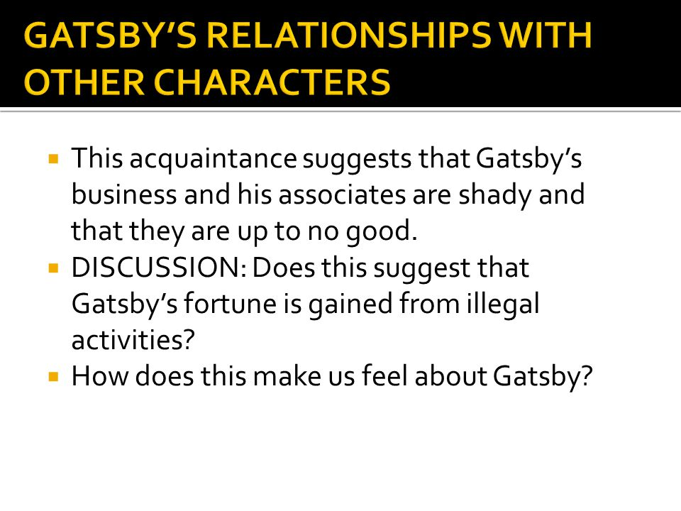 GATSBY'S RELATIONSHIPS WITH OTHER CHARACTERS