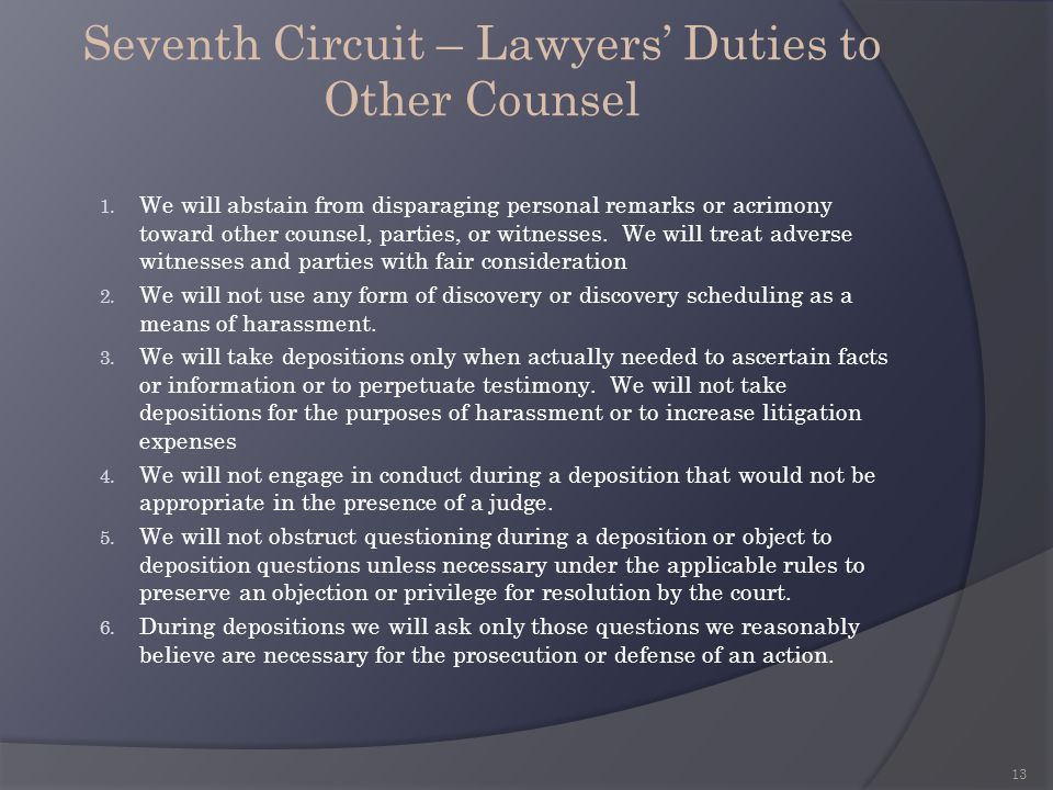 Seventh Circuit – Lawyers' Duties to Other Counsel