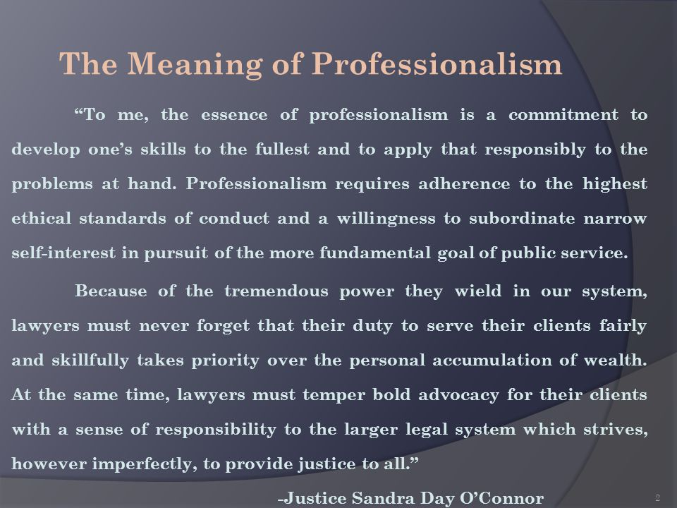 The Meaning of Professionalism