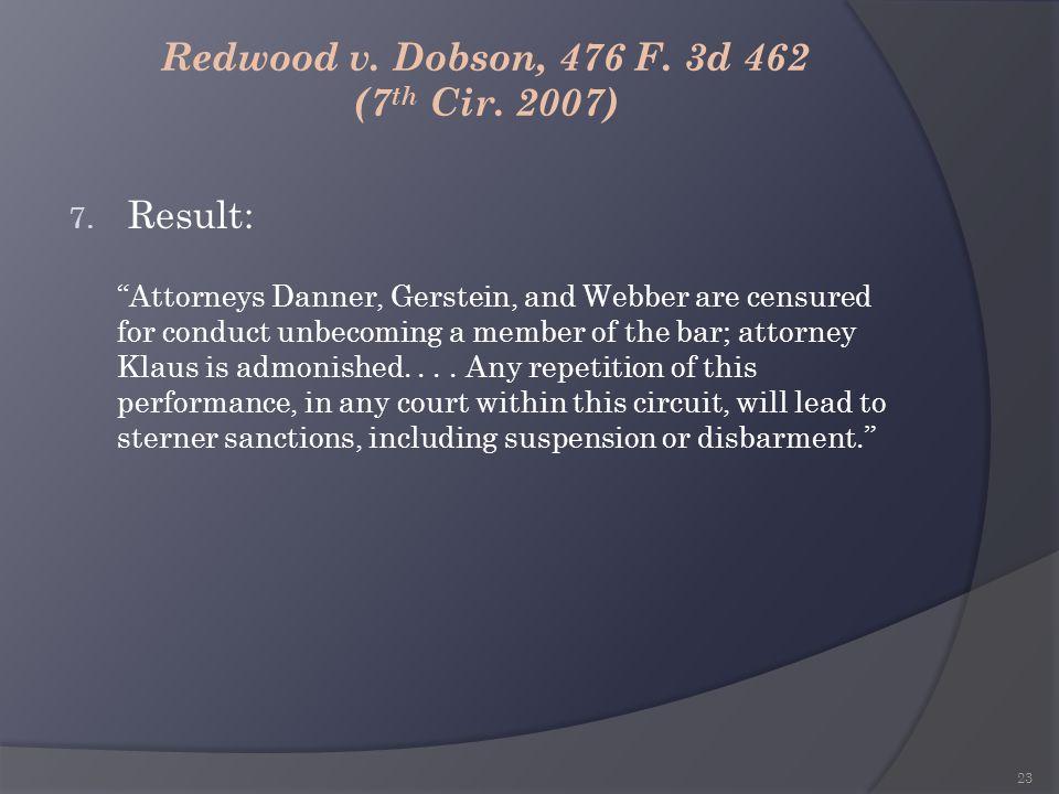 Redwood v. Dobson, 476 F. 3d 462 (7th Cir. 2007)