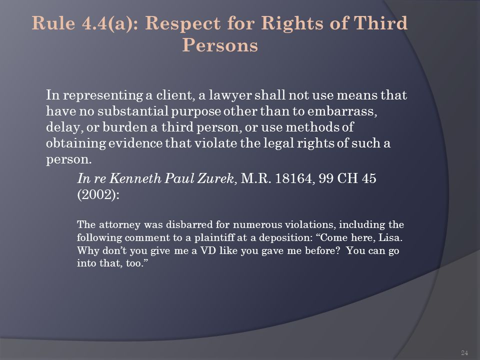 Rule 4.4(a): Respect for Rights of Third Persons