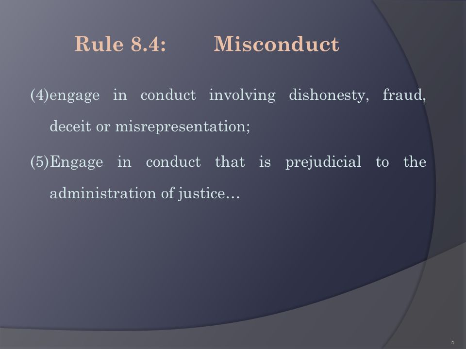 Rule 8.4: Misconduct