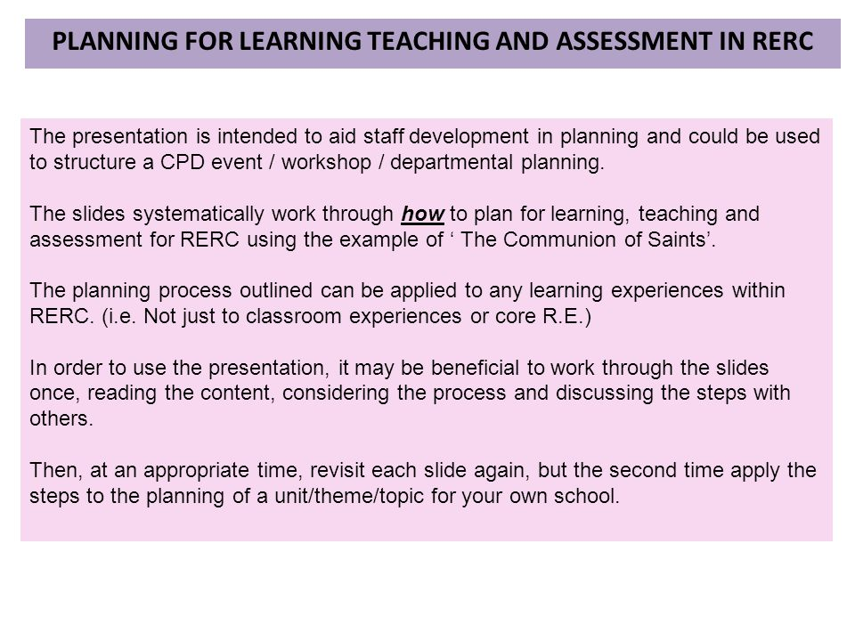 Planning for learning teaching and assessment in rerc