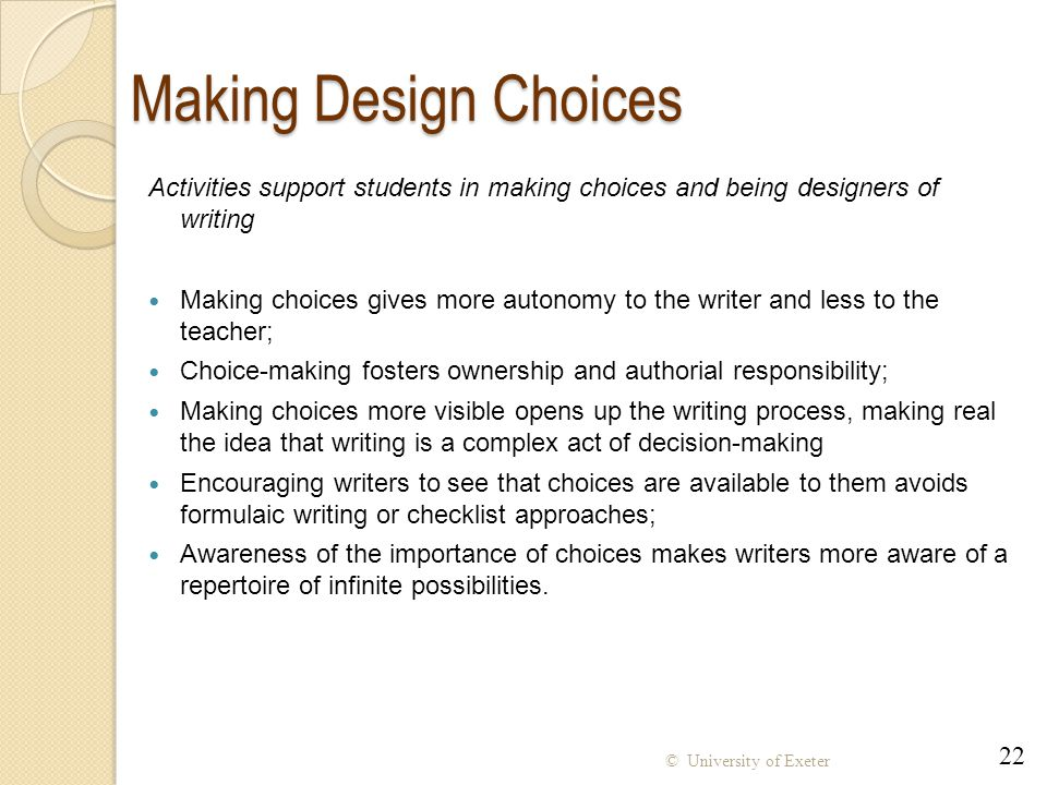 Making Design Choices Activities support students in making choices and being designers of writing.