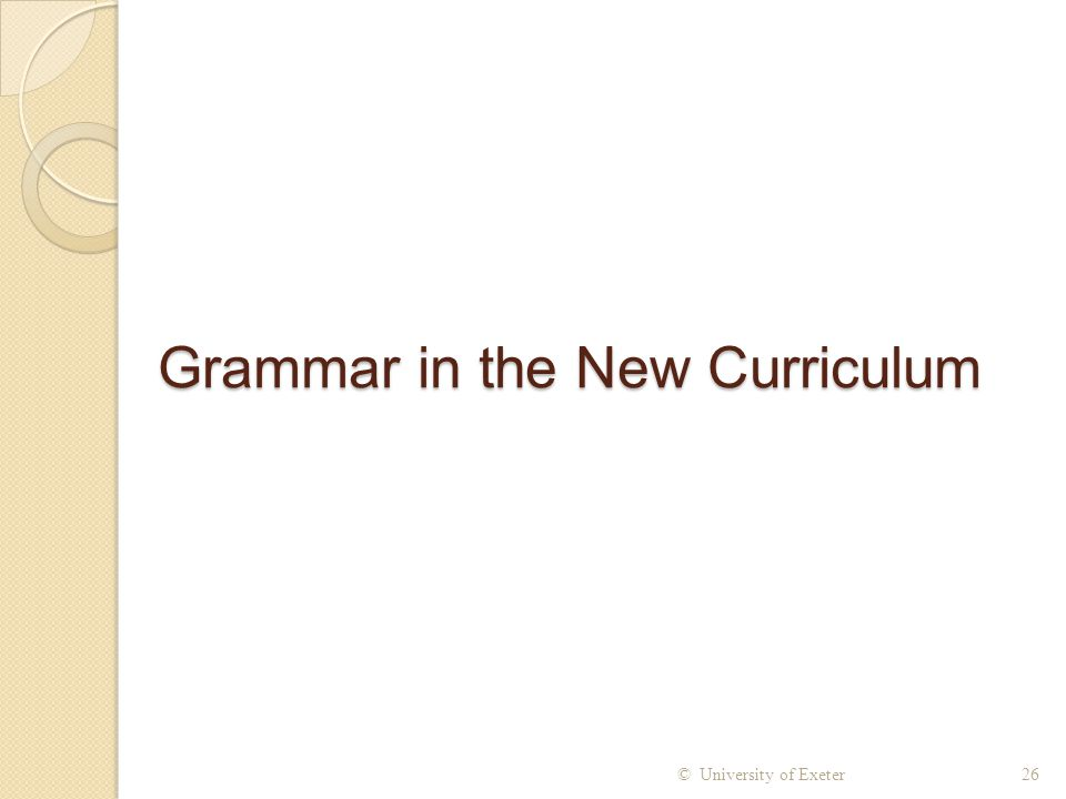 Grammar in the New Curriculum