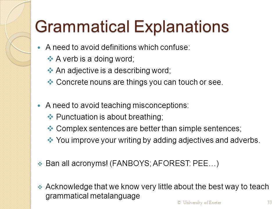 Grammatical Explanations