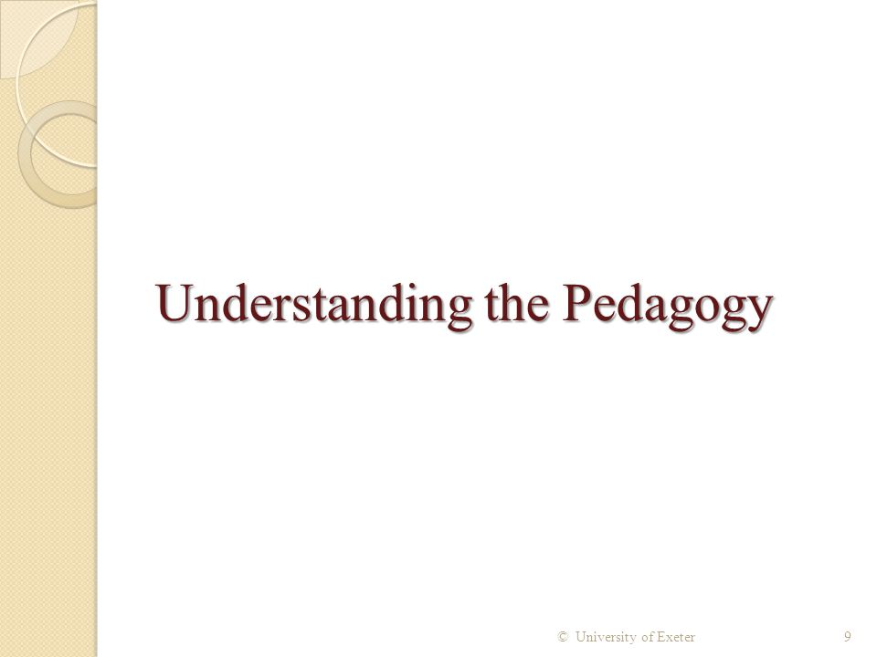 Understanding the Pedagogy