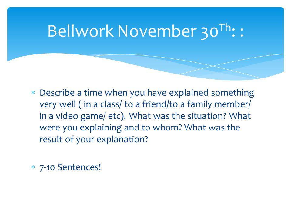 Bellwork November 30Th: :