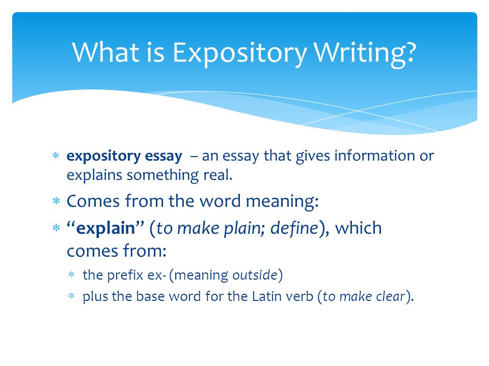 define expository writing What is an expository writing 'expository' is a synonym of 'explanatory' an  expository essay or article, thus, is a piece of writing that explains.