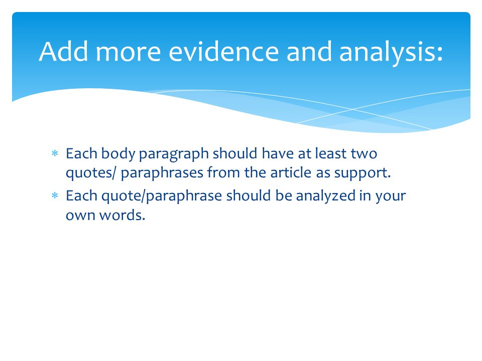 Add more evidence and analysis: