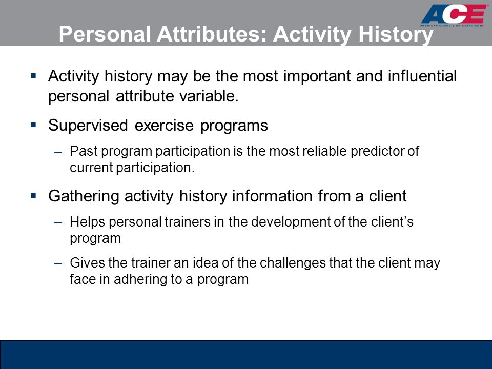 Personal Attributes: Activity History
