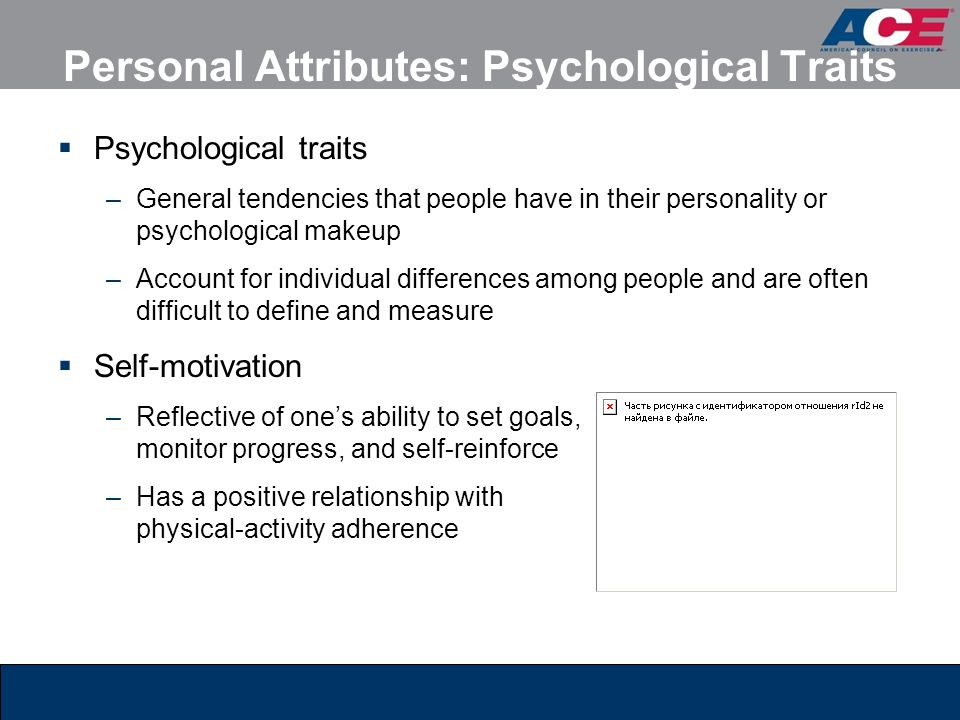 Personal Attributes: Psychological Traits