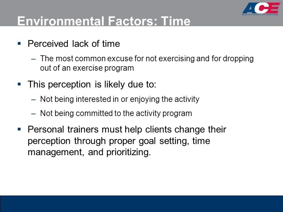 Environmental Factors: Time