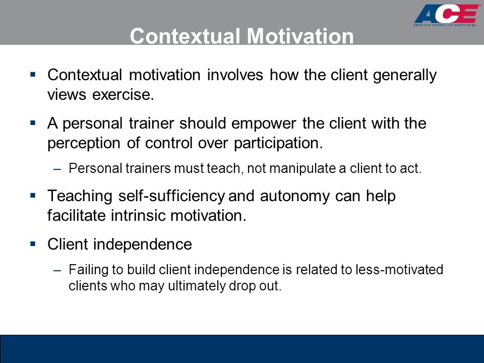Contextual Motivation