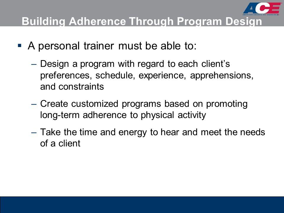 Building Adherence Through Program Design