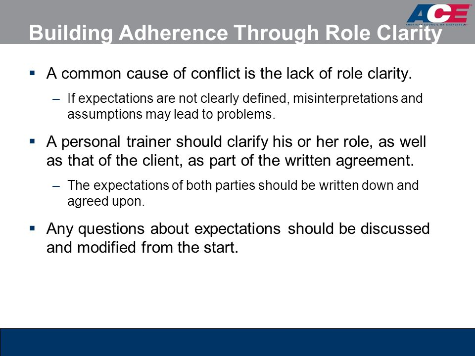 Building Adherence Through Role Clarity