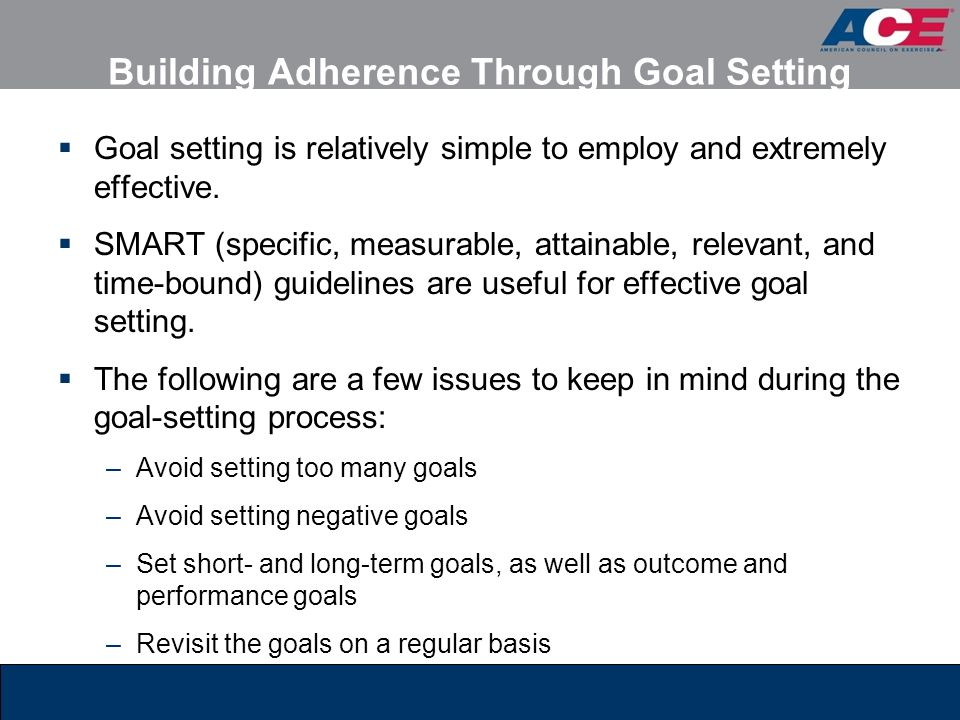 Building Adherence Through Goal Setting