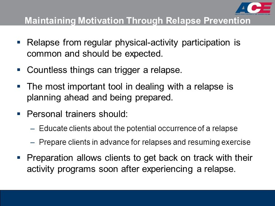 Maintaining Motivation Through Relapse Prevention