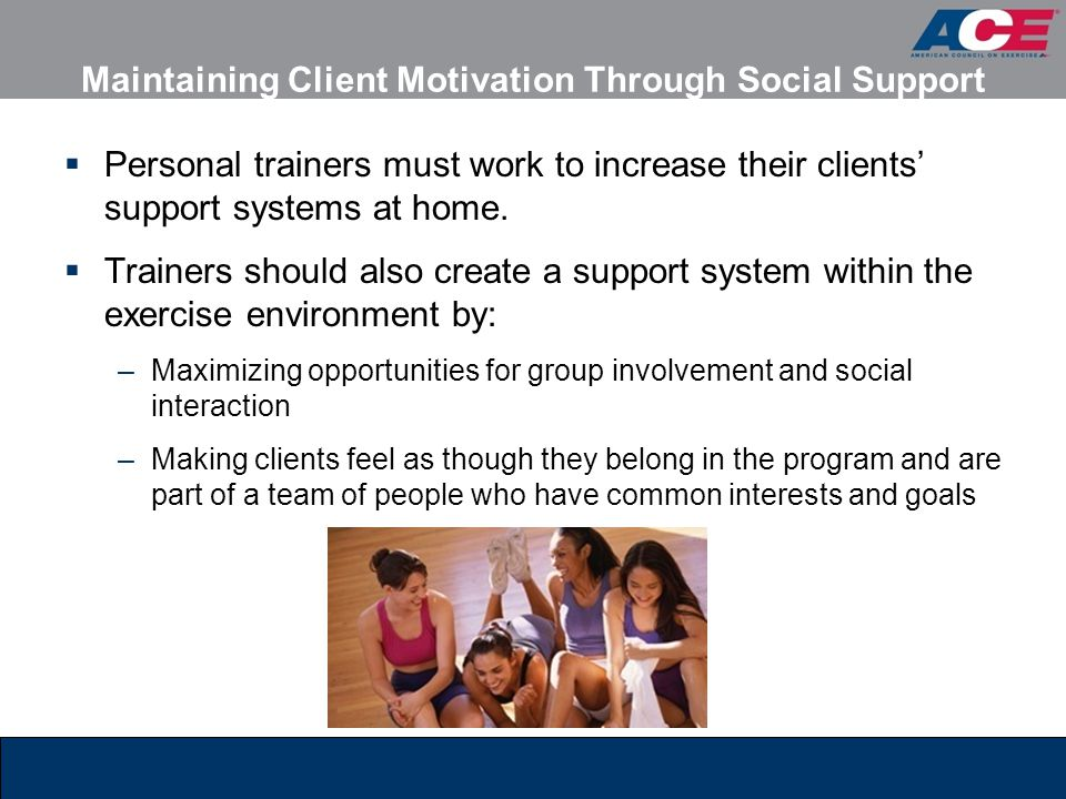 Maintaining Client Motivation Through Social Support